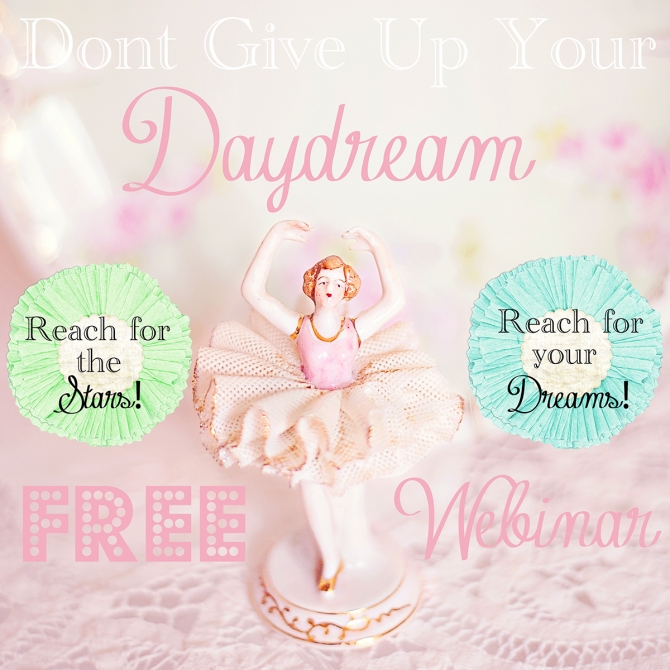 webinarweb Dont give up your Daydream!